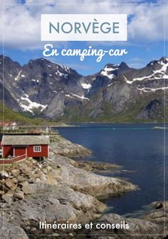 Norvège en camping-car : récit mois de road-trip Best Picture For North Dakota outfits For Your Taste You are looking for something, and it is going to t Camping Life, Family Camping, Camping Hacks, Family Travel, Camping Cabins, Family Trips, Camping Ideas, Road Trip Europe, Road Trip Destinations