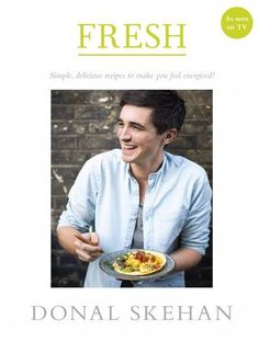 """Read """"Fresh Simple, delicious recipes to make you feel energised"""" by Donal Skehan available from Rakuten Kobo. Simple, delicious, healthy recipes from Irish TV and Saturday Kitchen host Donal Skehan """"I aim for balanced eating, whic. Easy Delicious Recipes, Good Healthy Recipes, Yummy Food, Papaya Recipes, Eat For Energy, Thing 1, Pub Food, Allergy Free Recipes, This Is A Book"""