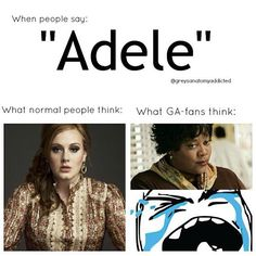 What us GA-fans think of Adele.