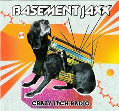 Basement Jaxx-Crazy Itch Radio CD