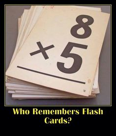 Flash Cards I remember these