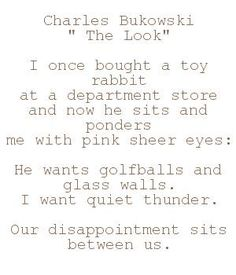 """The Look"" - Bukowski"