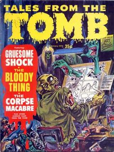 Tales from the Tomb #2.1 - Gruesome Shock (Issue)