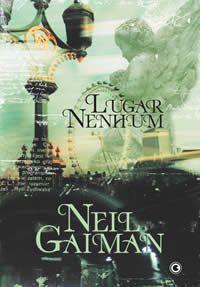 Lugar Nenhum - Neil Gaiman