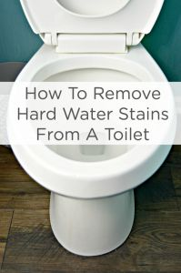 How to Remove Hard Water Stains From a Toilet