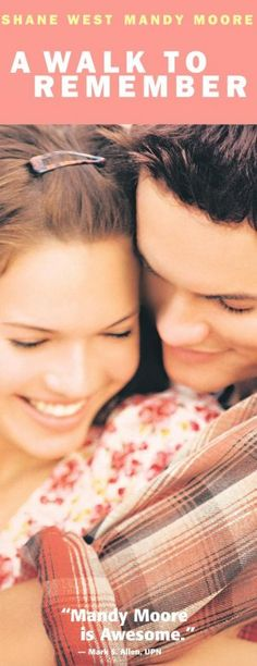 A Walk to Remember - heart breaking movie adaptation of the Nicolas Sparks novel, definitely worth watching