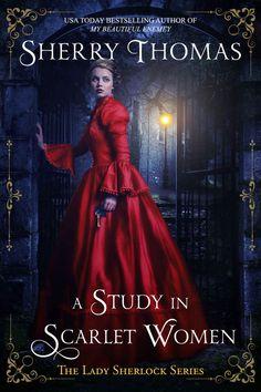 Sherry Thomas - A Study In Scarlet Women
