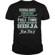 Awesome Tee For Regional Nurse Consultant T-Shirts, Hoodies. VIEW DETAIL ==► https://www.sunfrog.com/LifeStyle/Awesome-Tee-For-Regional-Nurse-Consultant-145051543-Black-Guys.html?id=41382