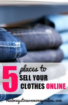 Do you have a lot of used clothes cluttering up your home? Here's a list of five websites you can use to start selling them online for some extra cash! Make Extra Money #Money #MakeMoney