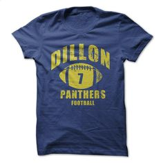 DILLON PANTHERS FOOTBALL 7 T Shirt, Hoodie, Sweatshirts - design your own t-shirt #hoodie #style