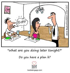 Need a plan b? #dating #datingtips #love #valentinesday #cartoon #datingapps