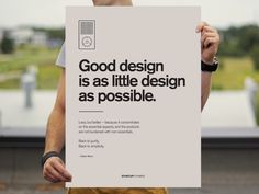 Good design is as little design as possible.