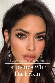 Summer makeup ideas for brunettes with dark skin. With good shade, right lipstick color, woman featuring darker skin tones will look amazing. #darkskin #makeup