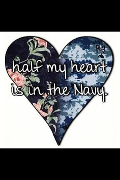 Half of my heart is in the US NAVY ❤⚓