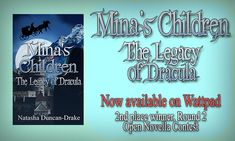 Mina's Children: The Legacy of Dracula #FreeRead - now complete and available to read on Wattpad.