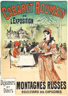 Cabaret Roumain by Jules Cheret 1890 France - Vintage Poster Reproductions. This vertical french theater & exhibition poster features the Romanian Cabaret with musicians in the background and a waitress in front. Vintage French Posters, Vintage Advertising Posters, Vintage Advertisements, French Vintage, Vintage Ads, Cabaret, Boulevard Des Capucines, Restaurant Poster, Retro Poster