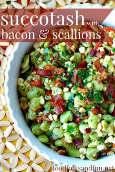 Succotash Recipe with Bacon & Scallions. Succotash was served at the ...