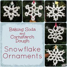 Beth's Lemonade: Rustic Homemade Christmas Tree: Baking Soda and Cornstarch Dough Snowflake Ornaments
