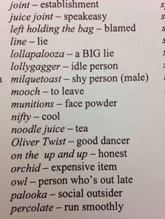 Some 20's lingo. click through for more!