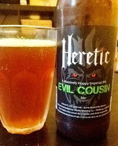 Evil Cousin Imperial IPA, Heretic Brewing Co. (click for review)