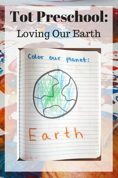 Tot Preschool: Loving Our Earth. A week of learning about reduce, reuse, recycle for preschoolers. Projects, Videos, and Activities for preschoolers all about Earth Day!