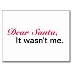 Shop Dear Santa It Wasn't Me Holiday Postcard created by GotChristmas.