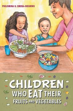 In her passion for healthy eating, Philomina U. Emeka-Iheukwu encourages kids and adults to practice healthy food choices through her very unique educative style....