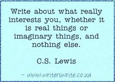 Find out more aboutC.S. Lewis, born 29 November 1898, died 22 November 1963   ~~~  Writers Writeoffers the bestwriting coursesin South Africa. If you want to learnhow to write a book, write...