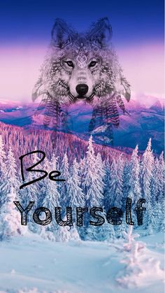 Be yourself wolf