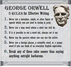Tips for writers from George Orwell Writing Resources, Writing Skills, Writing Services, Writing Prompts, Writing Lessons, Writing Help, Writer Tips, Writer Quotes, George Orwell Quotes