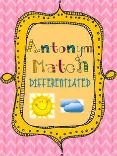 DIFFERENTIATED Antonym Task Matching Cards Vocabulary Word Work