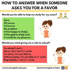 How to answer when someone asks you for a favor - English Study Now Speak Fluent English, Learn English Grammar, English Language Learning, English Phrases, Learn English Words, English Lessons, Learning Spanish, English Tips, English Reading