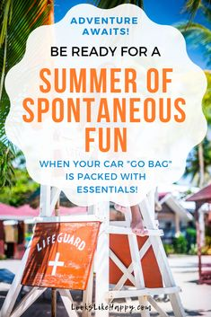 "Be Ready for a Summer of Fun with These Essentials for Your Car ""Go Bag"" - Make the most of your summer when you ar ready for wherever the day takes you!   #summer #summerfun"