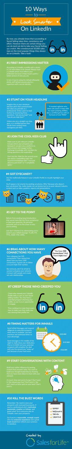 10 Ways To Look Smarter On LinkedIn #Infographic #LinkedIn