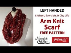 Arm Knit Cowl Scarf with City Life, Ever Soft, & Enchant - Left Handed - YouTube
