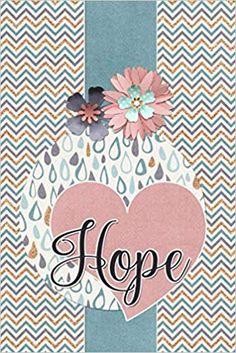 Hope: Words of Affirmation Notebooks, Journals, Words Of Affirmation, Affirmations, Free, Notebook, Journal Art, Positive Affirmations, Journal