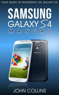 Samsung Galaxy S4 Manual: Your Guide to Mastering the Galaxy S IV! - http://www.kindle-free-books.com/samsung-galaxy-s4-manual-your-guide-to-mastering-the-galaxy-s-iv