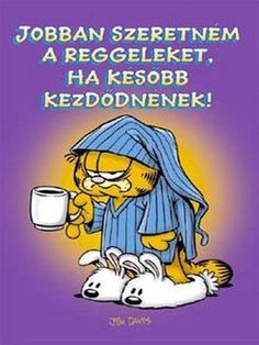 "Read ""I'd Like Mornings Better If They Started Later"" by Jim Davis available from Rakuten Kobo. This book shows why Garfield can't get up for mornings. Brigitte Overwatch, Keto Fast Food Options, Coffee Love, Cool Words, Good Morning, Audiobooks, This Book, Ebooks, Jokes"
