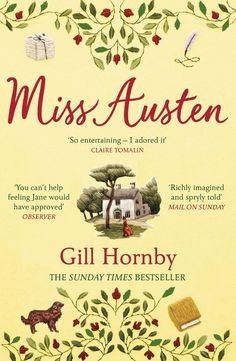 Based on a literary mystery that has long puzzled biographers and academics, Miss Austen is a wonderfully original and emotionally complex novel about the loves and lives of sisters Cassandra and Jane Austen Famous Sisters, The Sunday Times, Best Novels, Historical Fiction, Fiction Books, Book Worms, Best Sellers, This Book, Livres