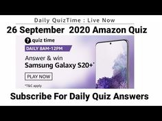 Today Amazon Quiz Answers | 26 September 2020 | Win Samsung Galaxy S20 | Amazon Morning Quiz answers - YouTube