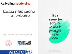 Le slide dall'evento Activating Leadership