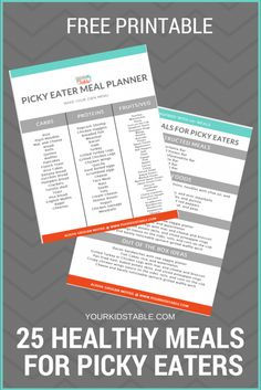 Over 25 healthy meals for picky eaters they'll actually eat. Easy ideas the whole family will enjoy. Plus, get a free printable and picky eater tips!
