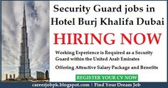 Security Guard jobs in Hotel Burj Khalifa Dubai. Working experience is required as a Security Guard within the United Arab Emirates. Providing good salary package and benefits as well.