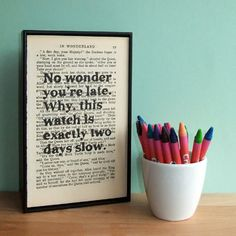 Alice in Wonderland No Wonder Youre Late Framed Art on Upcycled Book Page contemporary frames