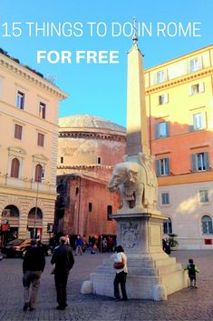 Did you know that many of the best attractions and thing to see in Rome are free/ Find here a list with 15 must see things in Rome you can visit on a budget