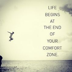 Life begins at the end of your comfort zone #quotes - @followgrame- #webstagram