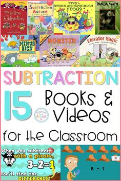 There are many children's books and videos that teach subtraction strategies, such as these which give kids hands-on experience learning how to subtract. Great for kindergarten, first grade, and second grade teachers! #teachingmath #subtractionstrategies #teachsubtraction #teachingtips #subtractionbooks #subtractionvideos