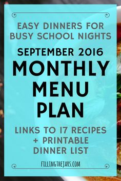 September 2016 Monthly Menu Plan | Need a dinner menu with easy meals for busy…