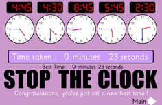 Stop the clock is a game against the clock. Students need to move the digital time to match the analogue time. Once students have completed the task they need to stop the clock. The challenge being who can do it in the fastest time. There are four games available 30 minute intervals, 15 minute intervals, 5 minute intervals and 1 minute intervals. The links to each of the games are below.