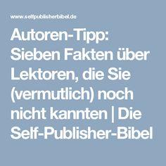 Autoren-Tipp: Sieben Fakten über Lektoren, die Sie (vermutlich) noch nicht kannten | Die Self-Publisher-Bibel